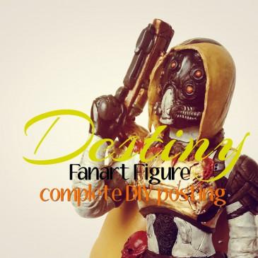 Destiny – Figure (complete Post) DIY